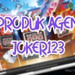PRODUK AGEN JOKER123